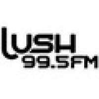 Lush 99.5 FM