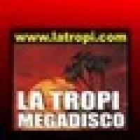 La Tropi Megadisco